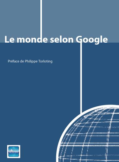 Couverture du livre Le monde selon Google